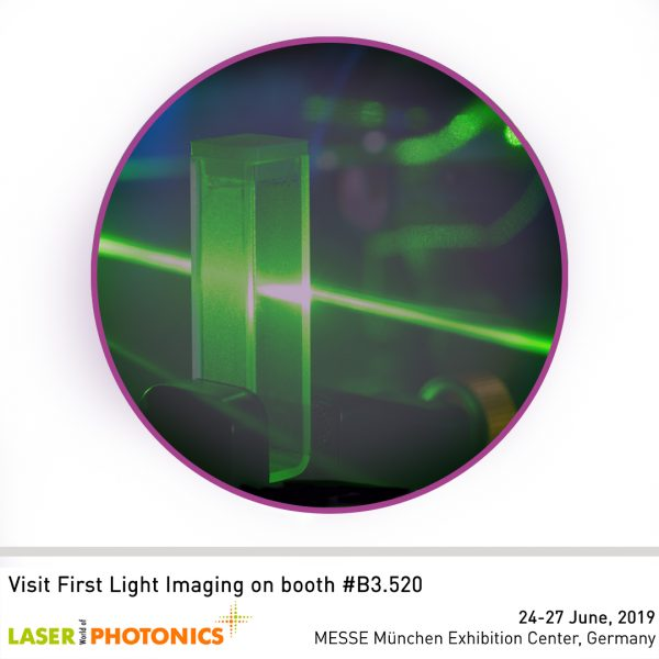 VISIT FIRST LIGHT IMAGING AT LASER WoP MUNICH 2019