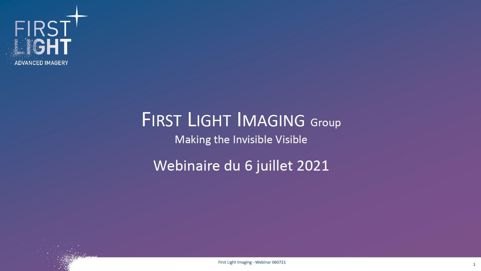 WEBINAR FIRST LIGHT IMAGING - ZOOM RESEAU OPTITEC