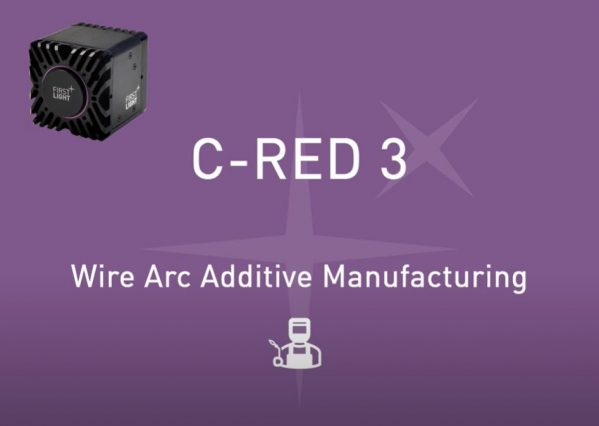 WIRE ARC ADDITIVE MANUFACTURING WITH C-RED 3